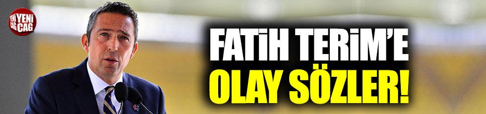 Ali Koç'tan Fatih Terim'e olay gönderme