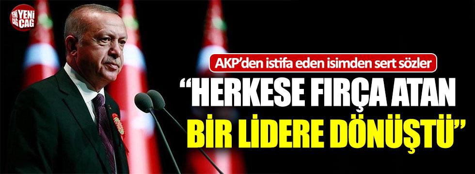 AKP'den istifa eden eski vekilden Erdoğan'a sert sözler