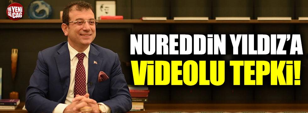 İmamoğlu'dan Nurettin Yıldız'a videolu tepki!