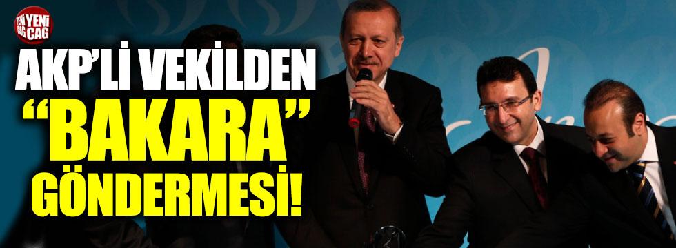 """AKP Milletvekilinden Egemen Bağış'a """"Bakara"""" göndermesi"""
