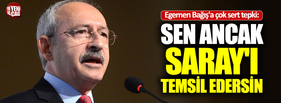 Kılıçdaroğlu'ndan Egemen Bağış tepkisi