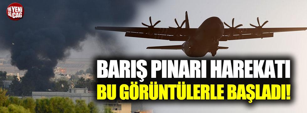 Barış Pınarı Harekatı bu görüntülerle başladı!