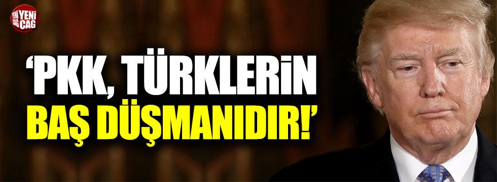 """Trump: """"PKK, Türklerin baş düşmanıdır!"""""""
