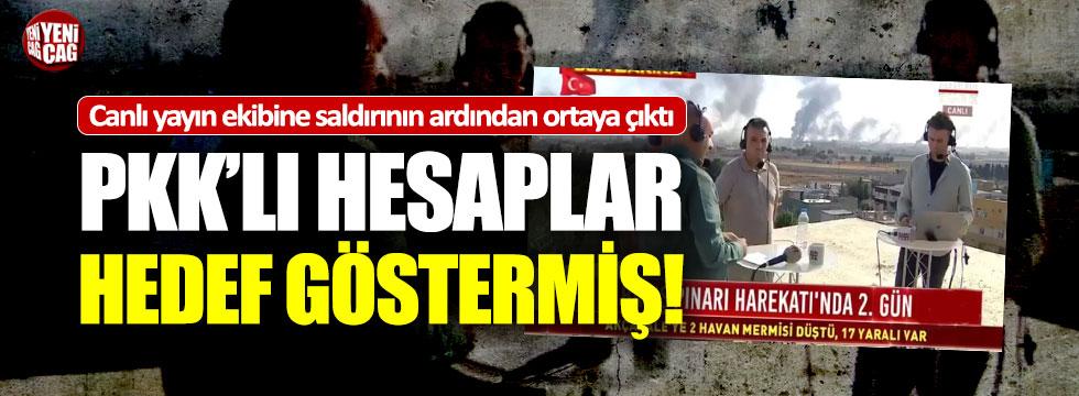 PKK'lı hesaplar canlı yayın ekibini hedef gösterdi