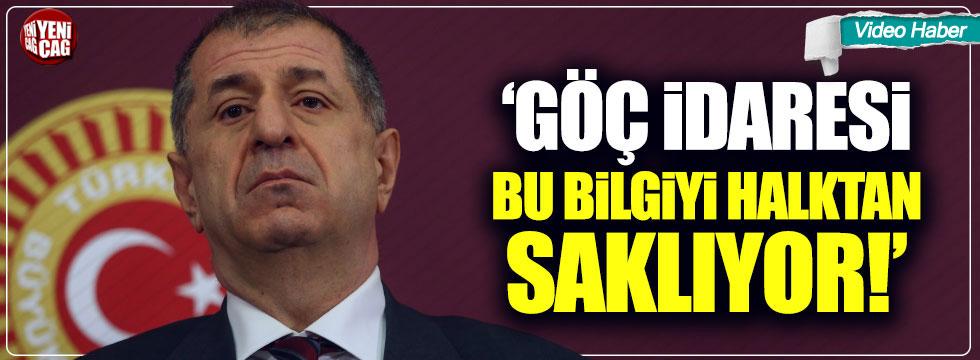 """İYİ Partili Ümit Özdağ: """"Göç idaresi bu bilgiyi saklıyor"""""""