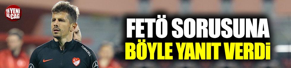 Emre Belözoğlu'ndan FETÖ sorusuna cevap