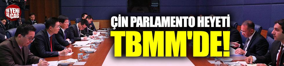 Çin Parlamento heyeti TBMM'de