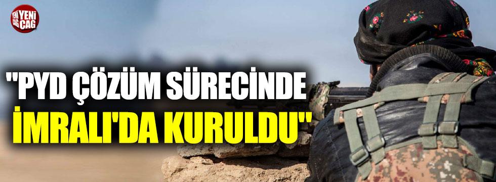 """""""PYD çözüm sürecinde İmralı'da kuruldu"""""""