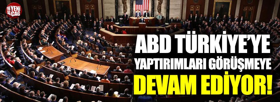 ABD Türkiye'ye yaptırımları görüşmeye devam ediyor!