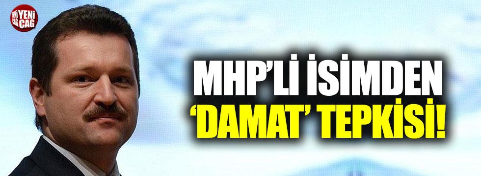 MHP'li Hidayet Vahapoğlu'ndan 'damat' tepkisi!