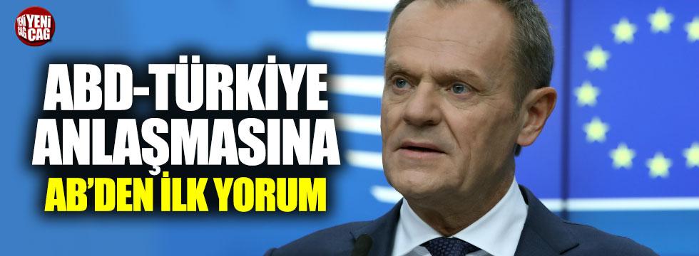 ABD-Türkiye anlaşmasına AB'den ilk yorum