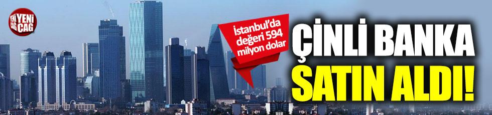 Çinli ICBC İstanbul'dan 594 milyon dolarlık gayrimenkul aldı