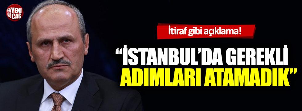 Ulaştırma Bakanı Cahit Turhan'dan itiraf gibi açıklama!