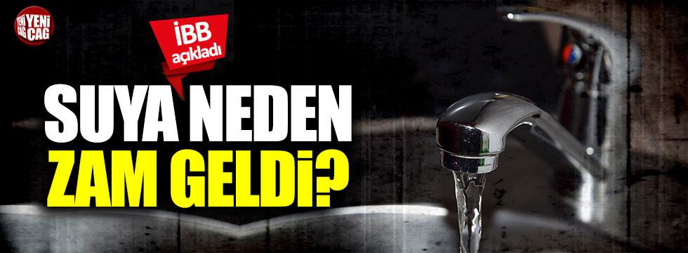 İstanbul'da suya neden zam geldi? İBB'den açıklama