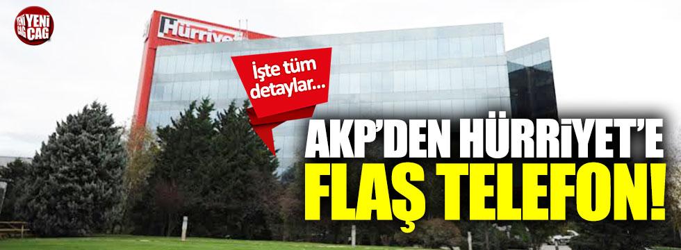 AKP'den Hürriyet'e flaş telefon! İşte tüm detaylar...