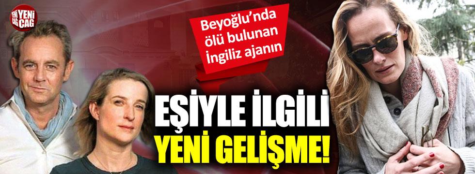 Beyoğlu'nda ölü bulunan eski İngiliz ajanıyla ilgili yeni gelişme