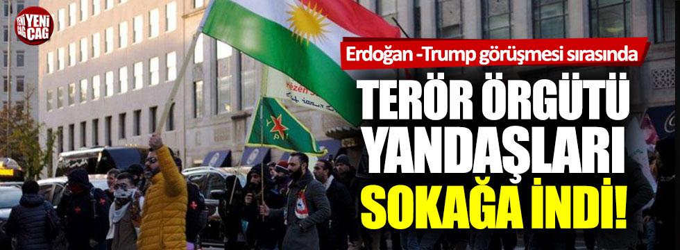 Erdoğan ve Trump görüşürken terör örgütü yandaşları sokağa indi!