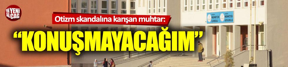 Otizmli öğrenci skandalına karışan muhtar konuşmuyor...