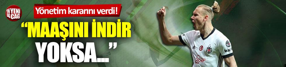 Beşiktaş'tan Vida kararı: Maaşını indir yoksa satacağız