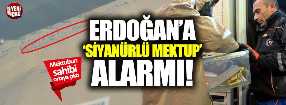 Erdoğan'a mektupta 'siyanür' şüphesi