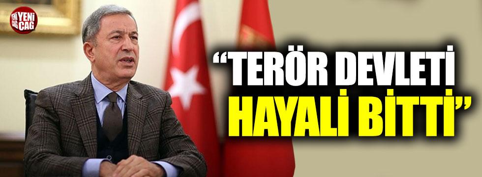 Milli Savunma Bakanı Hulusi Akar: Terör devleti hayali bitti