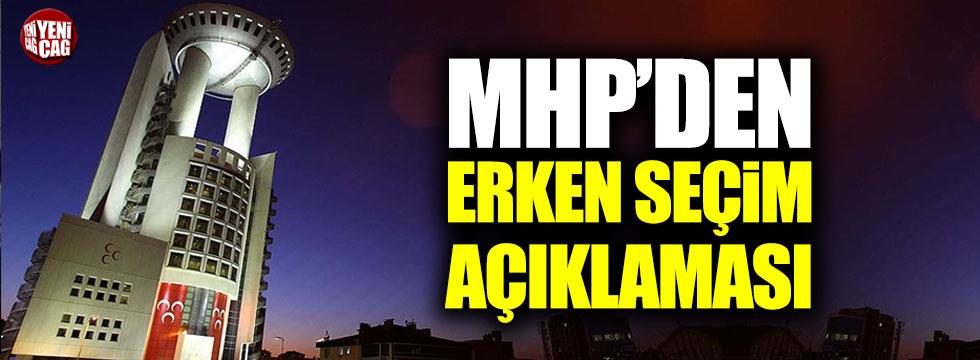 MHP'den erken seçim açıklaması