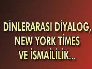 Dinlerarası diyalog, New York Times ve İsmaililik.